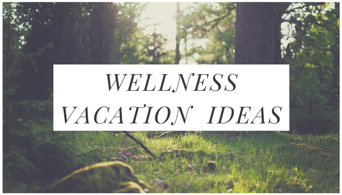 Wellness vacation