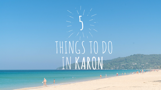 Things to do in Karon