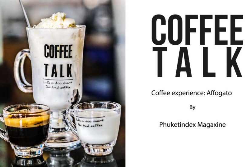 affogato , coffee, coffee talk, phuket, thavornpalm