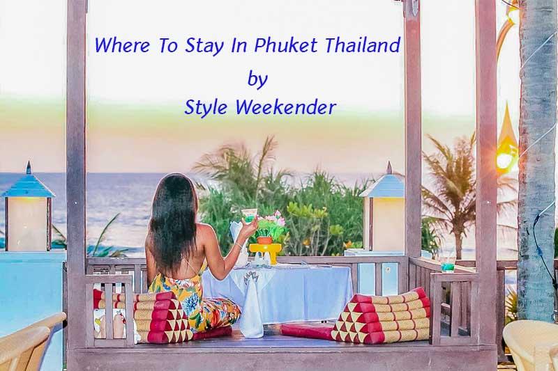 Style Weekender at Phuket