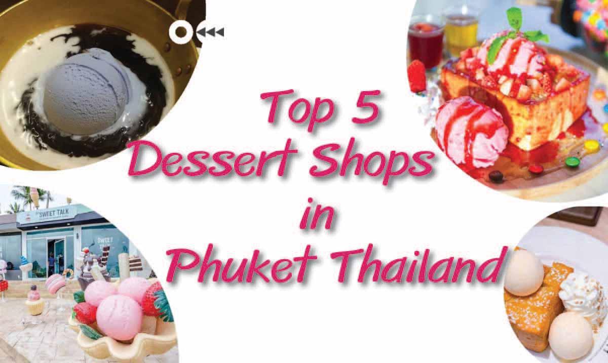 Dessert Shops in Phuket